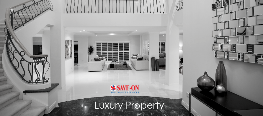 Luxury Property Insurance from Save-On Insurance Services